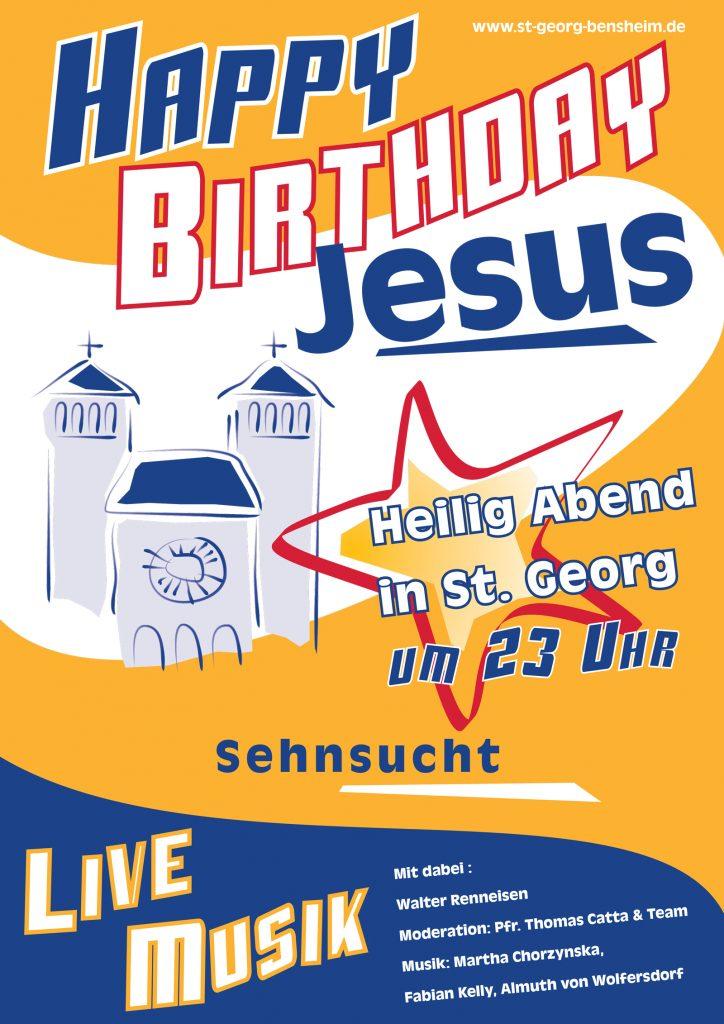 Happy Birthday Jesus Sehnsucht